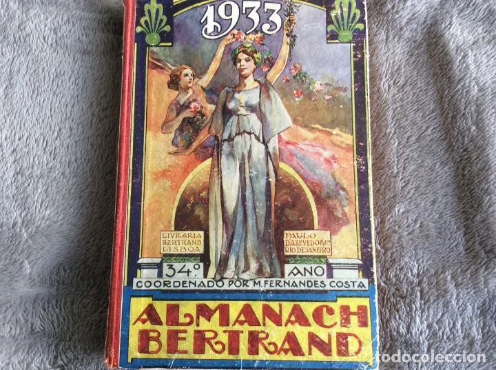 ALMANACH BERTRAND, ANO 1933. ENVIO GRÁTIS. (Libros Antiguos, Raros y Curiosos - Historia - Otros)