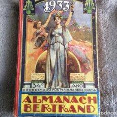 Libros antiguos: ALMANACH BERTRAND, ANO 1933. ENVIO GRÁTIS.. Lote 194882885