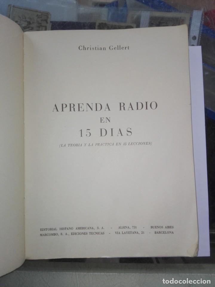 Libros antiguos: GELLERT, Christian. Aprenda radio en 15 días : (La teoría y la práctica en 15 lecciones) - Foto 2 - 194886151