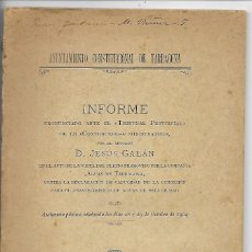 Libros antiguos: AYUNTAMIENTO CONSTITUCIONAL DE TARRAGONA - INFORME AL TRIBUNAL PROV. CONTENCIOSO - AÑO 1904. Lote 194887621