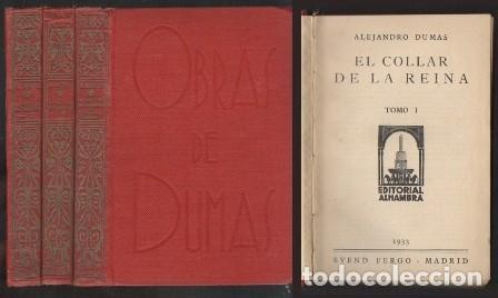 EL COLLAR DE LA REINA TOMOS I AL V Y EL CAPITAN PANFILO - DUMAS, ALEJANDRO - A-NOV-1258 (Libros antiguos (hasta 1936), raros y curiosos - Literatura - Narrativa - Otros)