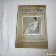 Libros antiguos: LA QUIMICA DEL HOGAR.TODOS LOS SECRETOS DE LA ECONOMIA DOMESTICA.E.SEVILLA RICHART.PEQUEÑA ENCICLOPE. Lote 194895048