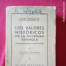 Libros antiguos: LOS VALORES HISTÓRICOS EN LA DICTADURA ESPAÑOLA -JOSÉ PEMARTÍN.. Lote 194896437