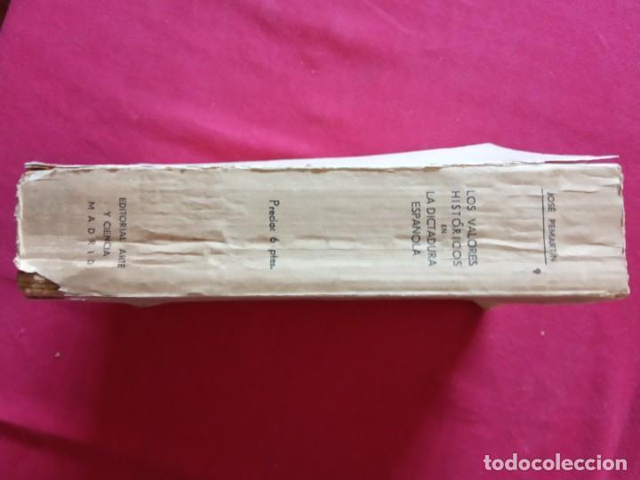Libros antiguos: LOS VALORES HISTÓRICOS EN LA DICTADURA ESPAÑOLA -JOSÉ PEMARTÍN. - Foto 2 - 194896437