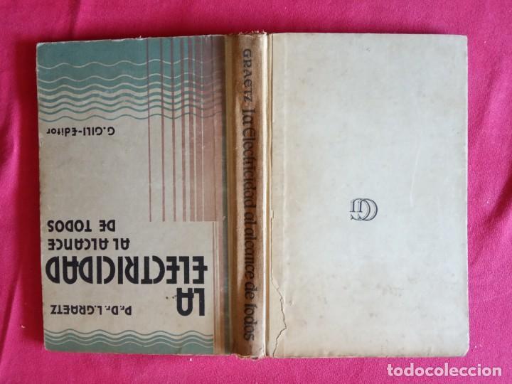 Libros antiguos: La electricidad al alcance de todos - Gustavo Gili 1.926. - Foto 2 - 194897315