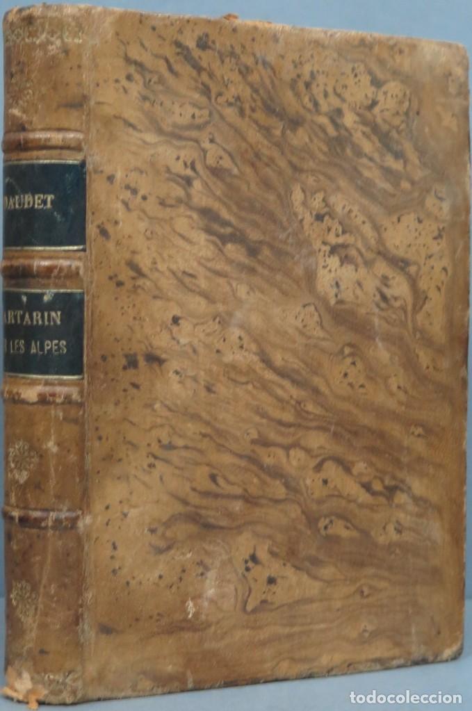 1886.- TARTARIN SUR LES ALPES. DAUDET (Libros Antiguos, Raros y Curiosos - Literatura - Otros)