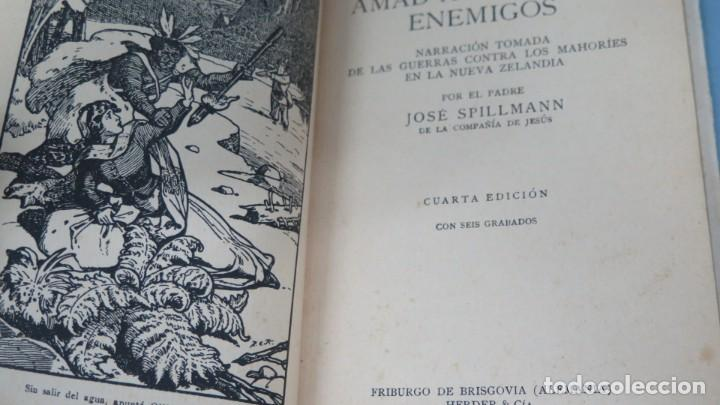 Libros antiguos: 1921.- AMAD A VUESTROS ENEMIGOS. J. SPILLMANN - Foto 2 - 194903100