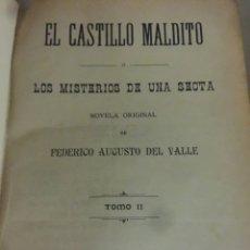 Libros antiguos: EL CASTILLO MALDITO FEDERICO AUGUSTO DEL VALLE. Lote 194924598