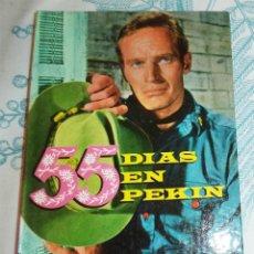 Libros antiguos: 55 DIAS EN PEKIN ED. FELICIDAD 1966 COL. CINEFA N.º 9 PASTA DURA 128 PAGINAS ILUSTRADO. Lote 194929450