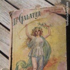 Libros antiguos: LA GALATEA DE CERVANTES. Lote 194930476