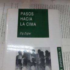 Libros antiguos: PASOS HACIA LA CIMA ZING ZIGLAR LIBRO DE SUPERACION . Lote 194933308