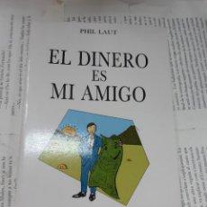 Libros antiguos: EL DINERO ES MI AMIGO PHIL LAUT . Lote 194935042