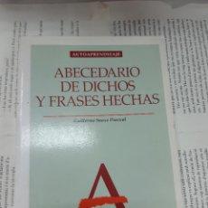 Libros antiguos: ABECEDARIO DE DICHOS Y FRASES HECHAS AUTOAPRENDIZAJE GUILLERMO SUAZO PASCUAL . Lote 194935883