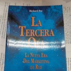 Libros antiguos: LA TERCERA OLA LA NUEVA ERA DEL MARKETING DE RED RICHARD POE. Lote 194936422