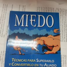 Libros antiguos: MIEDO TECNICAS PARA SUPERARLO0 Y CONVERTIRLO EN TU ALIADO GEOFF THOMPSON . Lote 194937203
