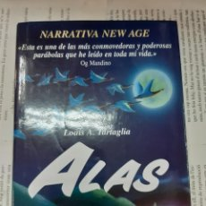 Libros antiguos: ALAS UNA PABOLA SOBRE LA MENTE Y SU EXTRAORDINARIO PODER LOUIS A. TARTAGLIA . Lote 194938048