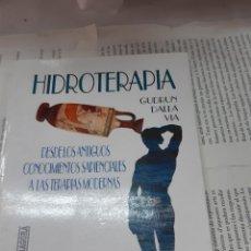 Libros antiguos: HIDROTERAPIA GUDRUN DALLA VIA . Lote 194938925