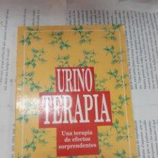 Libros antiguos: URINO TERAPIA LA TERAPIA DE EFECTOS SORPRENDENTES DRA. FLORA PESCHEK-BOHMER . Lote 194939450