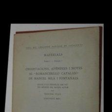 Libros antiguos: OBSERVACIONS, APÈNDIXS I NOTES AL ROMANCERILLO CATALÁN DE MANUEL MILÀ I FONTANALS. F. PUJOL I J. PUN. Lote 194941628