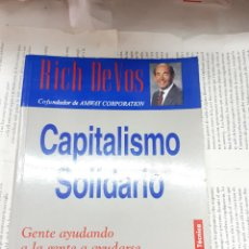 Libros antiguos: CAPITALISMO SOLIDARIO RICH DEVOS . Lote 194959451