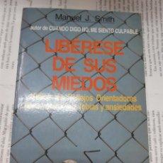 Libros antiguos: LIBERESE DE SUS MIEDOS MANUEL J. SMITH . Lote 194963276