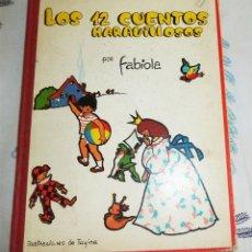 Libros antiguos: LOS 12 CUENTOS MARAVILLOSOS POR FABIOLA (REINA DE BELGICA) ILUSTRA TAXINA ED. SINOPLE 1960 . Lote 194973223