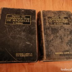 Libros antiguos: ESPECTACULAR MANUAL DEL CONSTRUCTOR DE MÁQUINAS COMPLETO I Y II H. DUBBEL ED. LABOR 1925. Lote 194973561