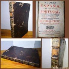 Libros antiguos: 1737 - FLORES DE ESPAÑA, EXCELENCIAS DE PORTUGAL, ANTONIO DE SOUSA MACEDO. Lote 194974447