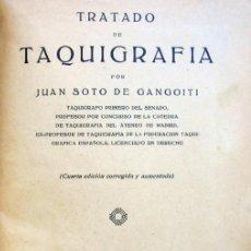 Libros antiguos: TRATADO DE TAQUIGRAFIA. . ENSEÑANZA. - SOTO DE GANGOITI, JUAN.1922. Lote 194991271