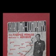 Libros antiguos: CATALUÑA-COMPANYS. F. GOMEZ HIDALGO. Lote 194991607