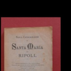Libros antiguos: NOVA CONSAGRACIÓ DE SANTA MARIA DE RIPOLL. Lote 194992201