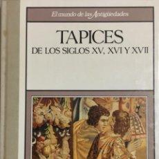 Libros antiguos: COLECCION DE 2 LIBROS HISTORIA DEL TAPIZ ANTIGUO EN ESPAÑA Y EUROPA DESDE SIGLO XV AL XVIII. . Lote 195002071