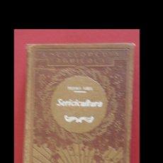 Libros antiguos: SERICICULTURA. PEDRO VIEIL. Lote 195002318