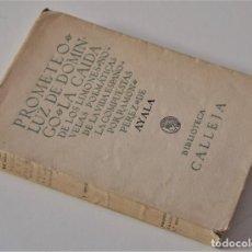 Libros antiguos: PROMETEO - LUZ DE DOMINGO - LA CAÍDA DE LOS LIMONES - RAMÓN PÉREZ DE AYALA - BIBLIOTECA CALLEJA 1920. Lote 195021747