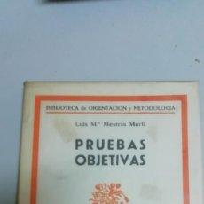 Libros antiguos: PRUEBAS OBJETIVAS - MESTRAS MARTÍ, LUIS Mª. Lote 195022581
