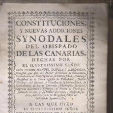 Libros antiguos: PEDRO MANUEL DÁVILA Y CÁRDENAS: CONSTITUCIONES SINODALES DEL OBISPADO DE CANARIAS. 1737. Lote 195028937