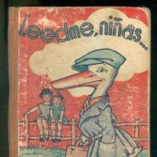 Libros antiguos: NUMULITE * LEEDME NIÑAS POR FEDERICO TORRES FALTAN 18 PÁGINAS . Lote 195044536