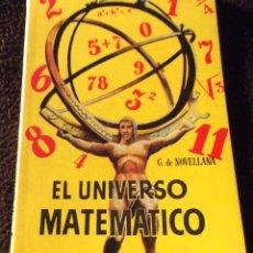 Libros antiguos: MINILIBRO ENCICLOPEDIA PULGA. N- 182. EL UNIVERSO MATEMATICO. G. DE NOVELLANA. Lote 195057322
