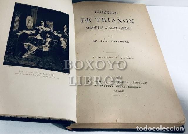 Libros antiguos: LAVERGNE, Mme. Julie. Légendes de Trianon, Versailles et Saint Germain. Ouvrage orné de gravures - Foto 2 - 195062037
