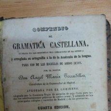 Libros antiguos: 31273 - COMPENDIO DE GRAMATICA CASTELLANA - POR ANGEL MARIA TERRADILLOS - 4ª EDICION - AÑO 1852. Lote 195064025