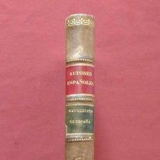 Libros antiguos: LEVANTAMIENTO, GUERRA Y REVOLUCIÓN DE ESPAÑA - BIBLIOTECA DE AUTORES ESPAÑOLES - 1926. Lote 195066313