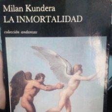 Libros antiguos: MILAN KUNDERA: LA INMORTALIDAD. Lote 195077298