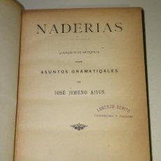 Libros antiguos: NADERÍAS. QOLEQZIÓN DE ARTÍQULOS SOBRE ASUNTOS GRAMATIQALES.. Lote 195087500