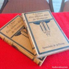 Libros antiguos: LOS DOS TOMOS DE LOS ÚLTIMOS DÍAS DE POMPEYA, DE E. T. BULWER, 1923, EN PASTA DURA.. Lote 195087813