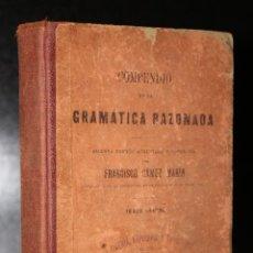 Libros antiguos: COMPENDIO DE LA GRAMÁTICA RAZONADA.. Lote 195088310