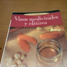 Libros antiguos: VINOS MEDICINALES Y ELIXIRES . Lote 195088931