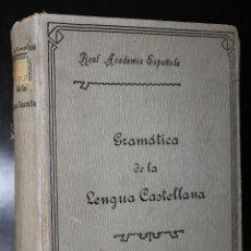 Libros antiguos: GRAMÁTICA DE LA LENGUA CASTELLANA.. Lote 195089480