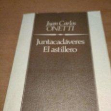 Libros antiguos: JUNTACADAVERES /EL ASTILLERO . Lote 195089595