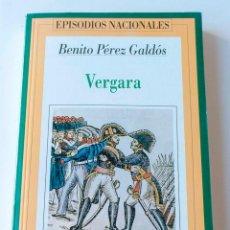 Livros antigos: EPISODIOS NACIONALES DE PEREZ GALDOS- VERGARA. Lote 195092985
