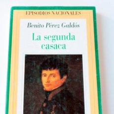 Libros antiguos: EPISODIOS NACIONALES. LA SEGUNDA CASACA. Lote 195093126